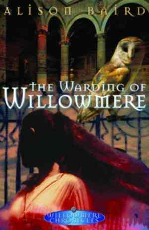 Buy The Warding of Willowmere by Alison Baird online in india - Bookchor | 9780143015291