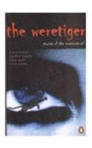 Buy The Weretiger: Stories of the Supernatural by Shaiontoni Bose online in india - Bookchor | 9780143028666