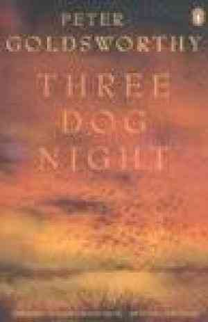Buy Three Dog Night by Peter Goldsworthy online in india - Bookchor | 9780143032502