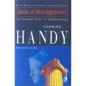Buy Gods Of Management : The Changing World Of Organisations by Charles Handy online in india - Bookchor | 9780143102854