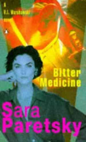 Buy Bitter Medicine by Sara Paretsky online in india - Bookchor   9780140113051