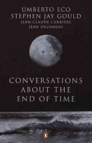 Buy Conversations About the End of Time by Umberto Eco online in india - Bookchor | 9780140285147