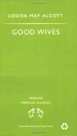 Buy Good Wives by Louisa May Alcott online in india - Bookchor   9780140621907