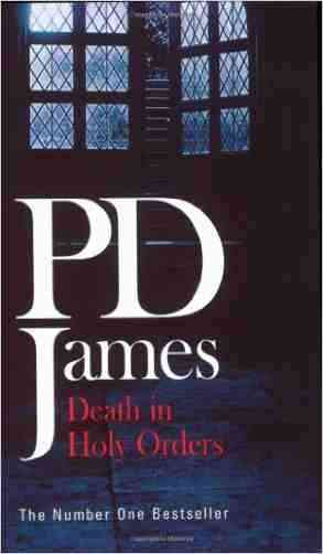 Buy Death in Holy Orders by P.D. James online in india - Bookchor | 9780141004785