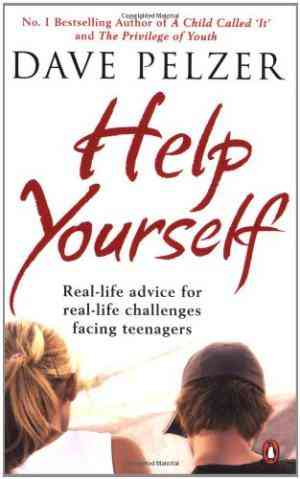 Buy Help Yourself: Real life Advice for Real life Challenges Facing Teenagers by Dave Pelzer online in india - Bookchor   9780141021355