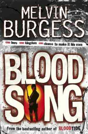 Buy Bloodsong by Melvin Burgess online in india - Bookchor | 9780141316215
