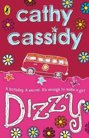 Buy Dizzy by Cathy Cassidy online in india - Bookchor   9780141317854