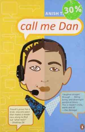 Buy Call Me Dan by Anish Trivedi online in india - Bookchor | 9780143063308