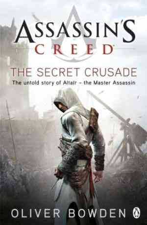 Buy Assassins Creed: The Secret Crusade by Oliver Bowden online in india - Bookchor | 9780241951729