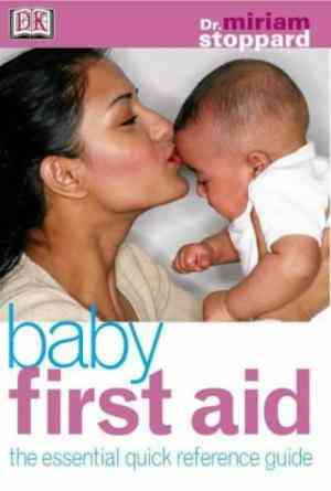 Buy Baby First Aid by Miriam Stoppard online in india - Bookchor   9781405301435