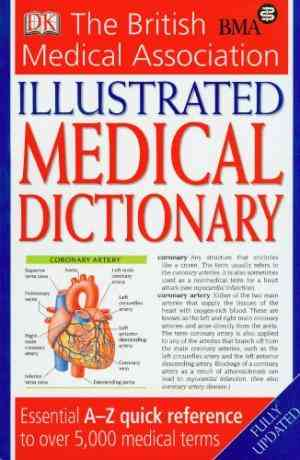 Buy BMA Illustrated Medical Dictionary by Ann Peters online in india - Bookchor | 9781405319973