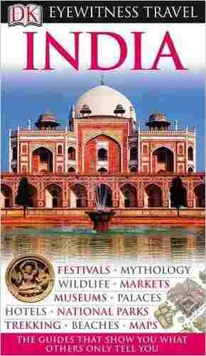 Buy DK Eyewitness Travel Guide: India by Noelle Stevenson online in india - Bookchor   9781405329446