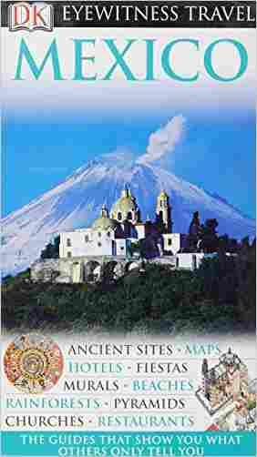 Buy DK Eyewitness Travel Guide: Mexico by Marlena Spieler online in india - Bookchor   9781405353809