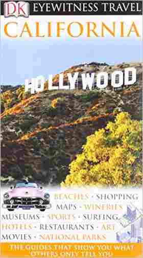 Buy DK Eyewitness Travel Guide: California by Annelise Sorensen online in india - Bookchor | 9781405353953