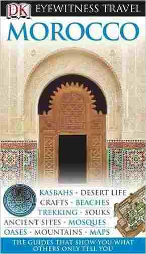 Buy DK Eyewitness Travel Guide: Morocco by Bram Stoker online in india - Bookchor | 9781405358583