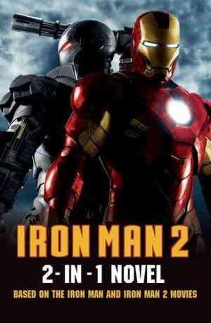 Buy Iron Man 2: 2 in 1 Movie Novelization by Sunbird online in india - Bookchor | 9781409390145
