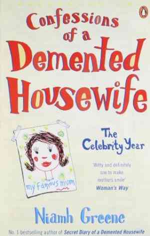 Buy Confessions of a Demented Housewife by Niamh Greene online in india - Bookchor   9781844881383