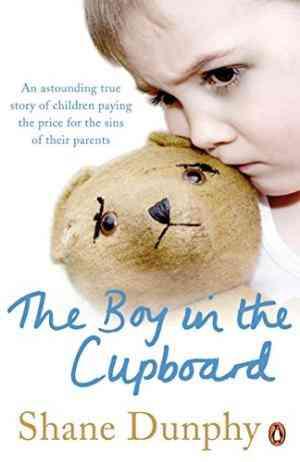 Buy Boy in the Cupboard by Shane Dunphy online in india - Bookchor | 9781844881604