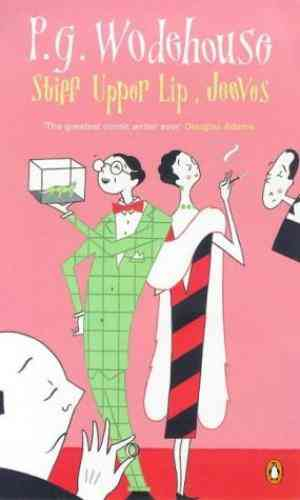 Buy Stiff Upper Lip, Jeeves by P. G. Wodehouse online in india - Bookchor   9780140024791