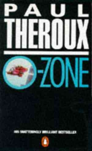 Buy O Zone by Paul Theroux online in india - Bookchor   9780140099898