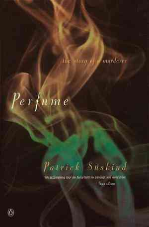 Buy Perfume: The Story of a Murderer by Patrick Suskind online in india - Bookchor | 9780140120837