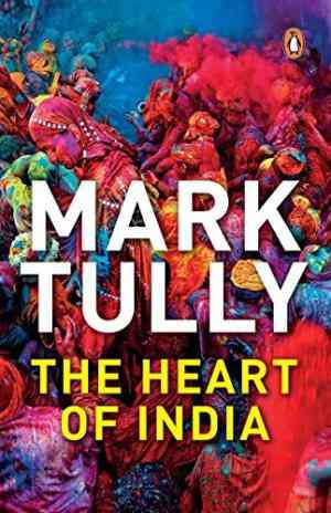Buy The Heart of India by Mark Tully online in india - Bookchor   9780140179651