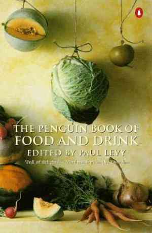 Buy The Penguin Book of Food and Drink by Various online in india - Bookchor   9780140232592