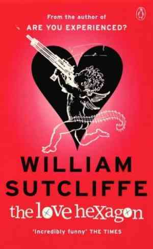 Buy The Love Hexagon by William Sutcliffe online in india - Bookchor   9780140283686
