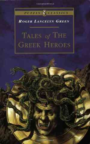 Buy Tales of the Greek Heroes: Retold from the Ancient Authors by Alan Langford Illustrated , Roger Lancelyn Green , Betty MiddletonSandford Illustrated online in india - Bookchor   9780140366839