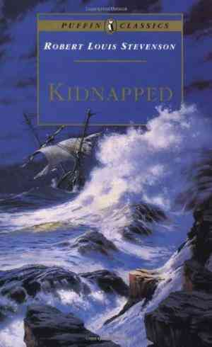 Buy Kidnapped: Being Memoirs of the Adventures of David Balfour in the Year 1751 by Robert Louis Stevenson online in india - Bookchor   9780140366907