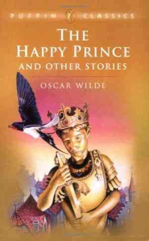 Buy The Happy Prince and Other Stories by Oscar Wilde online in india - Bookchor | 9780140366914