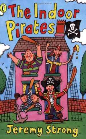 Buy The Indoor Pirates by Jeremy Strong online in india - Bookchor | 9780140375725