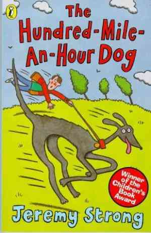 Buy The Hundred mile an hour Dog by Jeremy Strong online in india - Bookchor   9780140380309