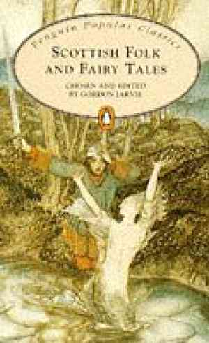 Buy Scottish Folk and Fairy Tales by Noelle Stevenson online in india - Bookchor   9780140622065