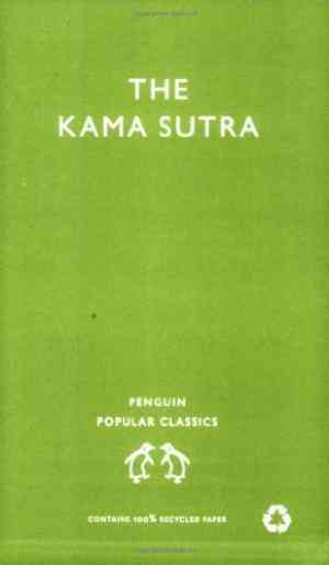 Buy The Kama Sutra: The Classic Hindu Treatise on Love and Social Conduct by Mallanaga Vatsyayana online in india - Bookchor   9780140622539