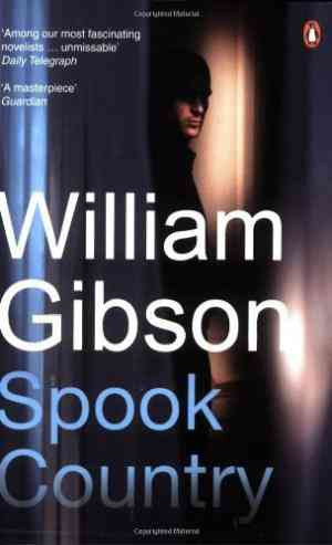 Buy Spook Country by William Gibson online in india - Bookchor | 9780141016719