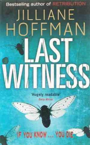 Buy Last Witness by Jilliane Hoffman online in india - Bookchor | 9780141017129