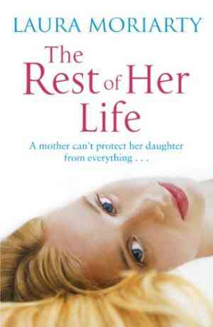 Buy The Rest of Her Life by Laura Moriarty online in india - Bookchor | 9780141031538