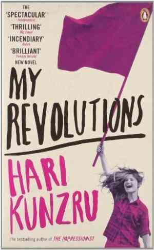 Buy My Revolutions by Hari Kunzru online in india - Bookchor | 9780141036038