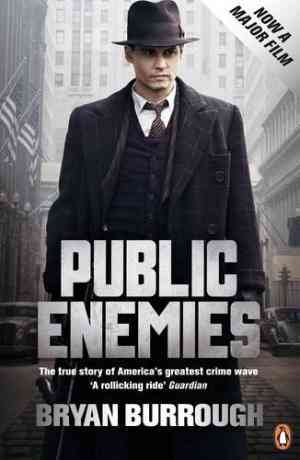 Buy Public Enemies: The True Story of Americas Greatest Crime Wave by Bryan Burrough online in india - Bookchor | 9780141042589