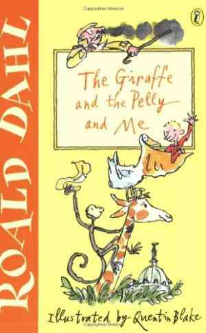 Buy The Giraffe and the Pelly and Me by Roald Dahl online in india - Bookchor   9780141311272
