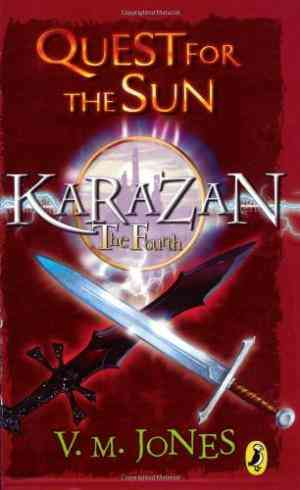 Buy Karazan: Quest for the Sun by V M Jones online in india - Bookchor | 9780141319452