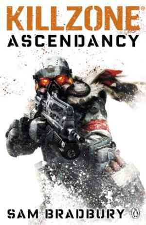 Buy Killzone: Ascendancy by Sam Bradbury online in india - Bookchor   9780241954317