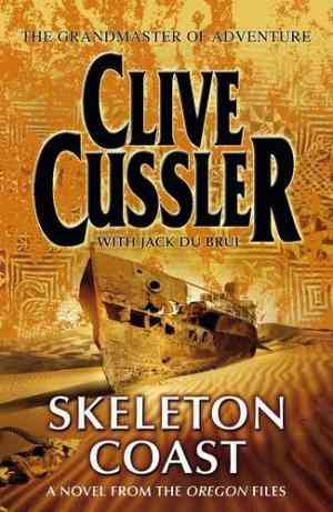 Buy Skeleton Coast: A Novel from the Oregon Files by Clive Cussler online in india - Bookchor | 9780718148010
