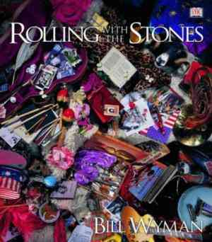 Buy Rolling with the Stones by Bill Wyman online in india - Bookchor | 9780751346466