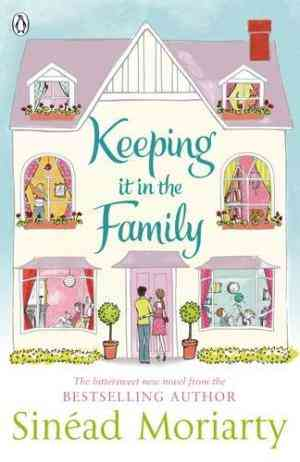 Buy Keeping it in the Family by Sinead Moriarty online in india - Bookchor | 9781844881505