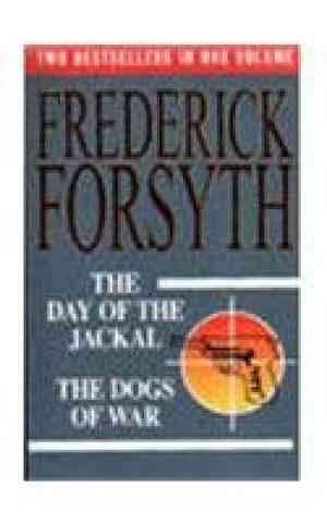 Buy The Day of the Jackal  the Dogs of War by Forsyth online in india - Bookchor | 9781854713049