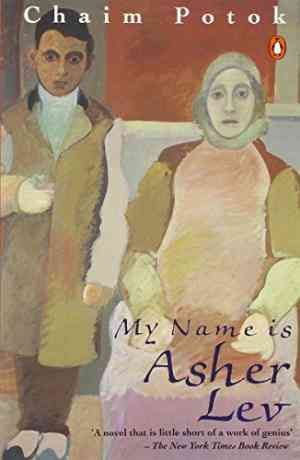 Buy My Name is Asher Lev by Chaim Potok online in india - Bookchor | 9780140036428