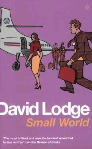 Buy Small World: An Academic Romance by David Lodge online in india - Bookchor | 9780140072655