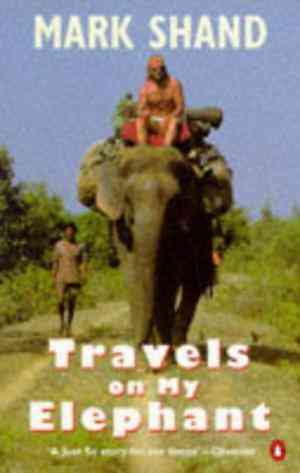 Buy Travels on My Elephant by Mark Shand online in india - Bookchor | 9780140166804